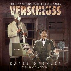 Verschluss - Příběhy z alternativního Československa - CDmp3 (Čte František Dočkal)