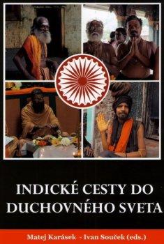 Indické cesty do duchovného sveta