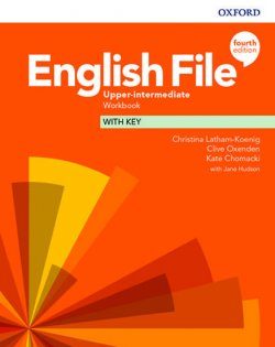 English File Fourth Edition Upper: Workbook with Key