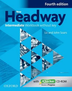 New Headway 4th edition Intermediate Workbook without key (without iChecker CD-ROM)