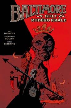 Baltimore 6 - Kult Rudého krále