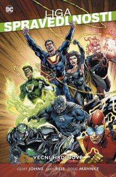 Liga spravedlnosti 5 - Věční hrdinové