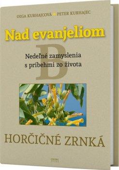 Nad evanjeliom B Horčičné zrnká