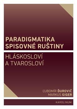 Paradigmatika spisovné ruštiny - Hláskosloví a tvarosloví