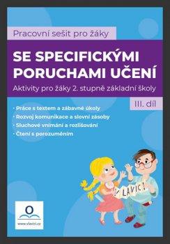 Pracovní sešit pro žáky se specifickými poruchami učení 3. díl