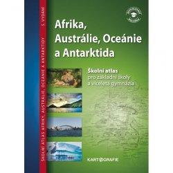 Afrika, Austrálie, Oceánie, Antarktida - Školní atlas