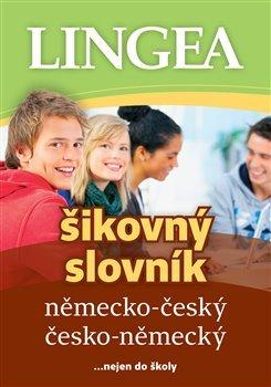 Německo-český, česko-německý šikovný slovník...… nejen do školy