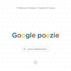 Google poezie Psáno našeptávačem