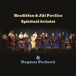 Hradišťan & Spirituál Kvintet & Dagmar Pecková