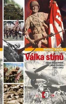 Válka stínu - Boj na ostrově Nová Guinea 1942-1943
