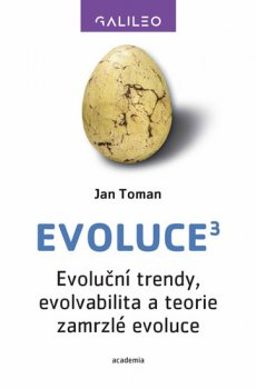 Evoluce3 - Evoluční trendy, evolvabilita a teorie zamrzlé evoluce