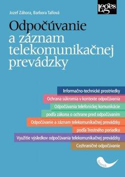Odpočúvanie a záznam telekomunikačnej prevádzky