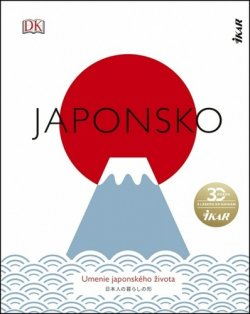 Japonsko: Umenie japonského života