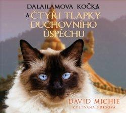 Dalajlamova kočka a čtyři tlapky duchovního úspěchu - CDmp3 (Čte Ivana Jirešová)