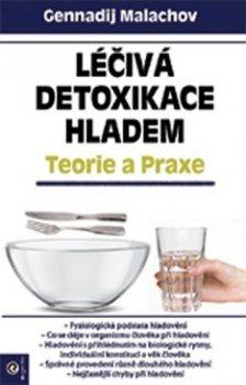 Léčivá detoxikace hladem - Teorie a praxe