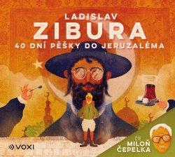 40 dní pěšky do Jeruzaléma (audiokniha) - čte Miloň Čepelka
