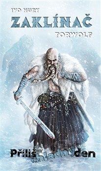 Zaklínač Torwolf - Příliš chladný den