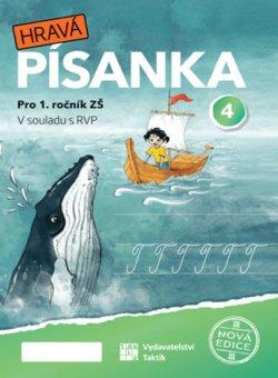 Hravá písanka pro 1.ročník - 4.díl - nová edice