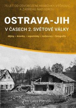 Ostrava-Jih v časech 2. světové války