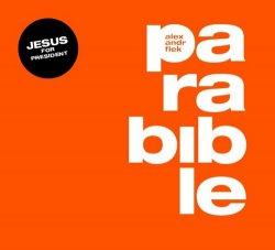 Parabible - Tisková zpráva o našem prezidentovi Ježíši z Nošovic - 2 CD