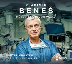 Vladimír Beneš - Mé cesty do hlubin mozku - audioknihovna