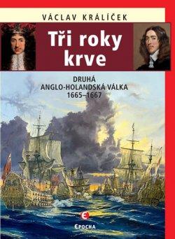Tři roky krve - Druhá anglo-holandská válka 1665-1667