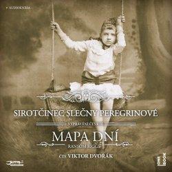 Sirotčinec slečny Peregrinové: Mapa dní - 2 CDmp3 (Čte Viktor Dvořák)