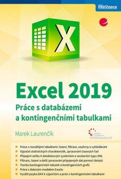 Excel 2019 - Práce s databázemi a kontingenčními tabulkami