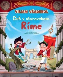 Viliam Všadebol Deň v starovekom Ríme