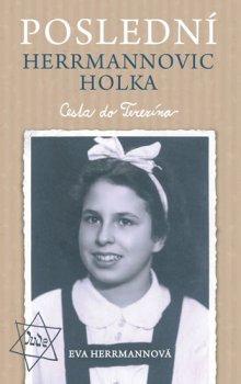 Poslední Herrmannovic holka – Cesta do Terezína