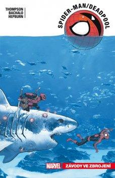 Spider-Man Deadpool 5 - Závody ve zbrojení