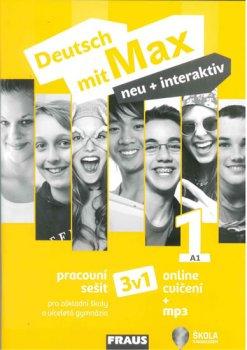 Deutsch mit Max neu + interaktiv 1/A1 - Pracovní sešit 3 v 1 + mp3