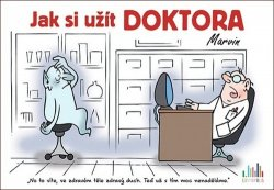 Jak si užít doktora