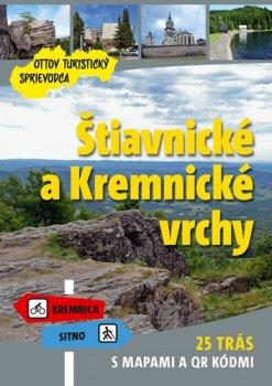 Štiavnické a Kremnické vrchy Ottov turistický sprievodca