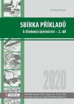 Sbírka příkladů k učebnici účetnictví II. díl 2020