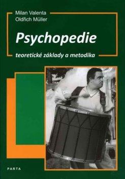 Psychopedie, teoretické základy a metodika