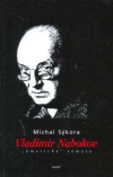"Vladimir Nabokov - ""Americká"" témata"