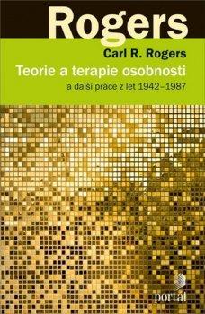 Teorie a terapie osobnosti a další práce z let 1942–1987