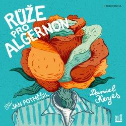 Růže pro Algernon - CDmp3 (Čte Jan Potměšil)