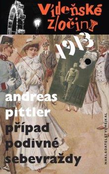 Vídeňské zločiny 1913 - Případ podivné sebevraždy
