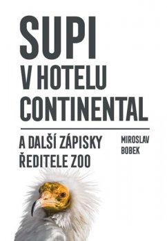 Supi v hotelu Continental