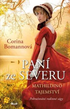Paní ze Severu 2: Mathildino tajemství
