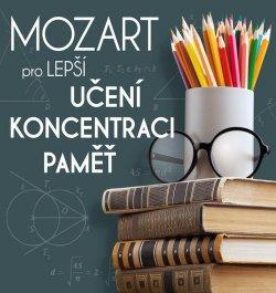 Mozart pro lepší učení, koncentraci a paměť - CD