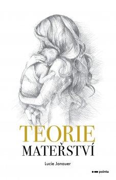 Teorie mateřství