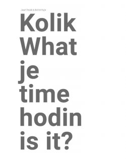 Kolik je hodin? / What time is it?