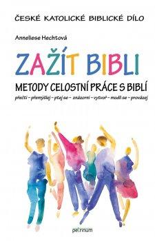 Zažít Bibli - Metody celostní práce s Biblí