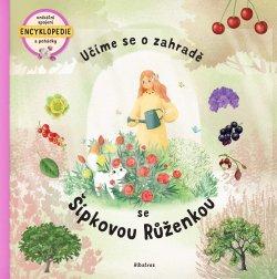 Učíme se o zahradě se Šípkovou Růženkou