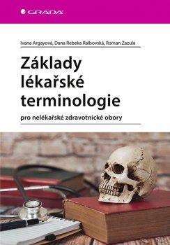Základy lékařské terminologie pro nelékařské zdravotnické obory