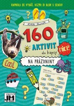 Prázdniny - 160 aktivit
