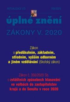 Aktualizace V/3 2020 – Školský zákon, Zákon o zvláštních způsobech hlasování ve volbách do zastupitelstev krajů a do Senátu v roce 2020 - Změna způsobu ukončování středního vzdělávání maturitní zkouškou